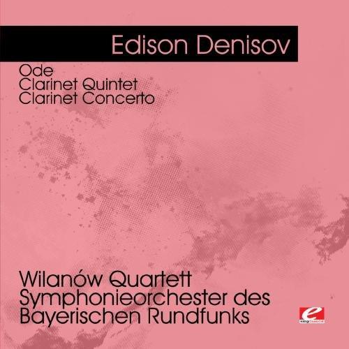 Ode - Clarinet Quintet - Clarinet Concerto
