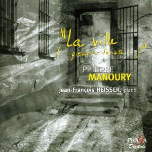 Philippe Manoury - La ville [...première sonate...]