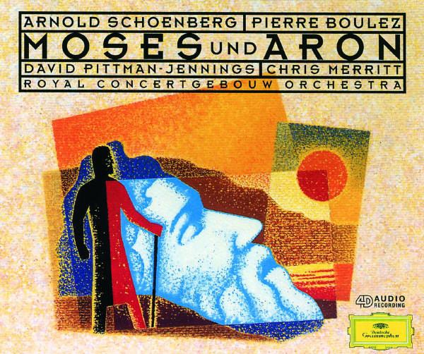 Schoenberg - Moses und Aron - Boulez