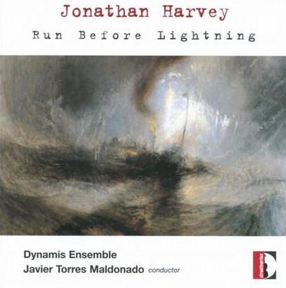 Jonathan Harvey - Run before lightning
