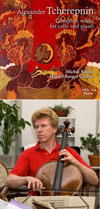 Alexander Tcherepnin - Complete works for cello & piano - Michal Kaňka