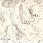 Philipe Hurel - Phonus