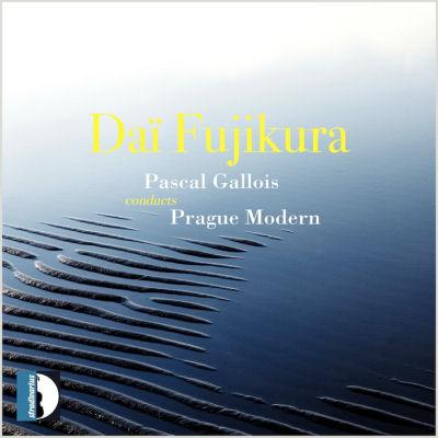 Dai Fujikura - Ensemble Prague Modern - Pascal Gallois
