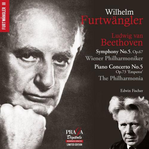 Furtwängler - Fischer - Beethoven - Praga Digitals