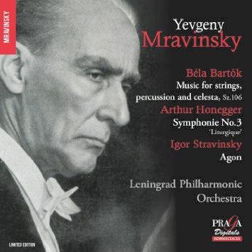 Yevgeny Mravinsky - Bartok - Honegger - Stravinsky - PragaDigitals