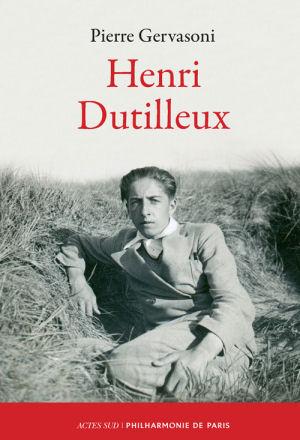 Henri Dutilleux - Pierre Gervasoni