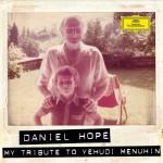 Daniel Hope - My Tribute to Yehudi Menuhin