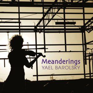 Yael Barolsky - Meanderings