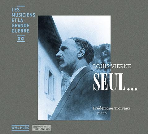 Les musiciens et la Grande guerre : Louis Vierne