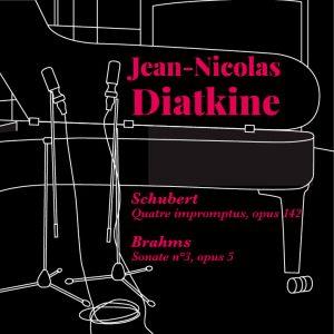 Nicolas Diatkine - Schubert - Brahms